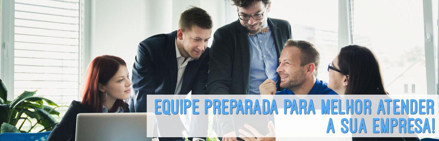 Equipe especializada para melhor atender a sua empresa.